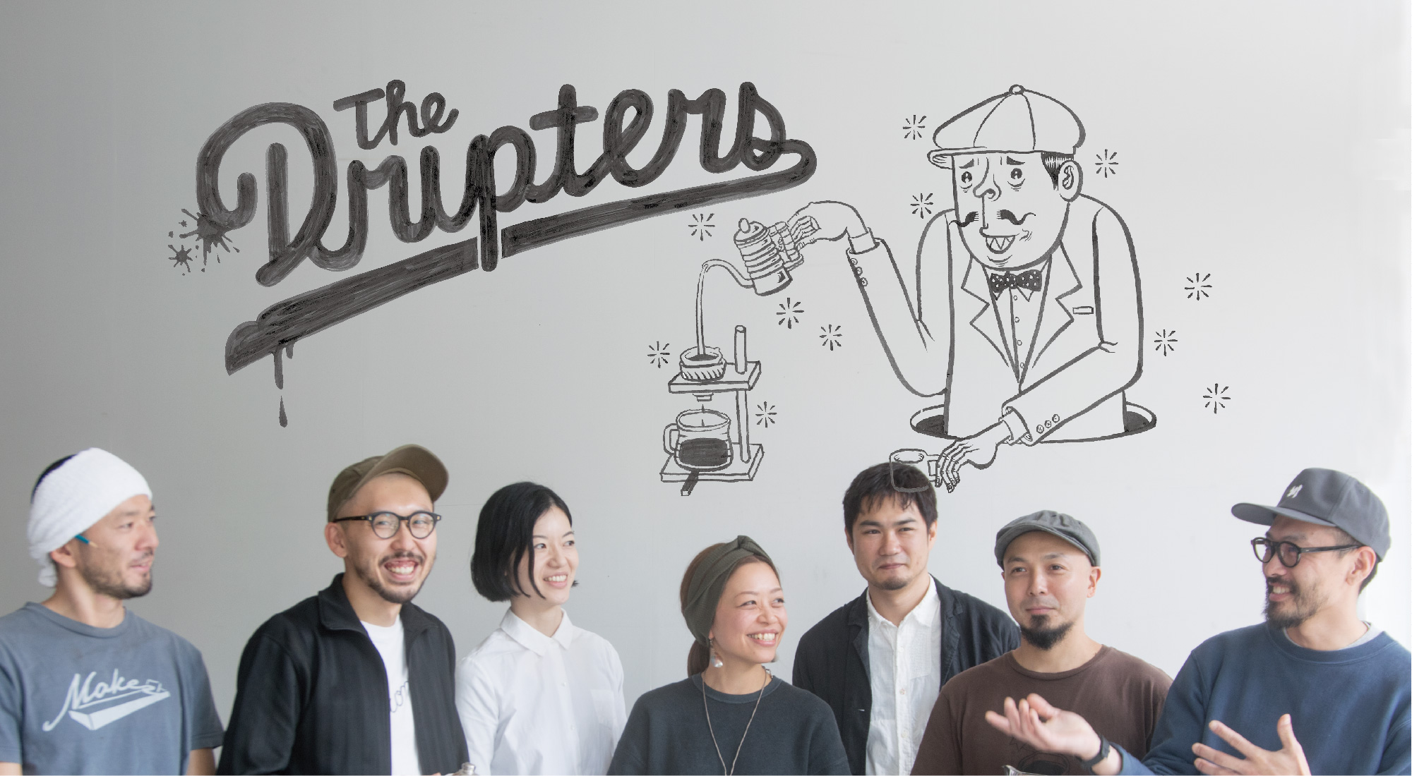 The DRIPTERS