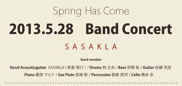 「SASAKLA Band Concert Spring Has Come」テキスト